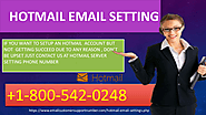 Dial +1800-542-0248 for Hotmail SMTP settings