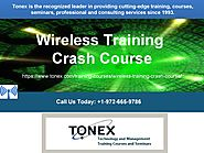 Wireless Training Crash Course
