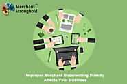 Factors & Guidelines to Merchant Service Underwriting and Why It's Important