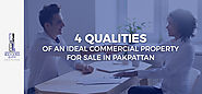 4 Qualities Of An Ideal Commercial Property For Sale in Pakpattan