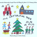 The Christmas Tree, by Lancaster University Gospel Choir & Pilling St. John's Juniors