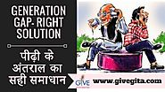 Right Solution to Generation Gap - H. G. Vrindavanchandra Das, GIVEGITA