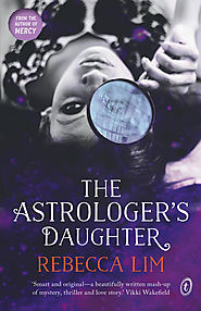 Text Publishing — The Astrologer's Daughter, book by Rebecca Lim