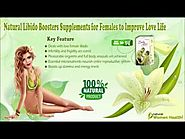 Natural Libido Boosters Supplements for Females to Improve Love Life