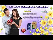 Should I Buy No Fall, Maha Rasayan Capsules to Treat Semen Leakage?