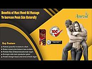 Benefits of Mast Mood Oil Massage to Increase Penis Size Naturally
