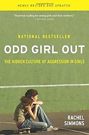 Nonfiction Book Review: ODD GIRL OUT: The Hidden Culture of Aggression in Girls by Rachel Simmons, Author . Harcourt ...
