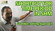 NEET Physics | Time period in SHM | Crash Course_Crack NEET | By Satyender Tripathi Sir