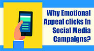 Why Emotional Appeal Clicks in Social Media Campaigns?
