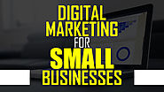 Digital Marketing for Small Businesses - Ascent Brand