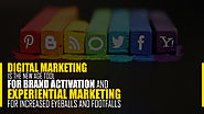 Digital Marketing Is The New Age Tool for Brand Activation