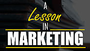 A Lesson in Marketing - Ascent Brand Communications Pvt Ltd