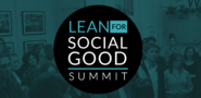 Meet The Speakers & Judges for the Lean for Social Good Summit San Francisco! - Lean Impact