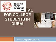 LAPTOP RENTAL FOR COLLEGE STUDENTS IN DUBAI