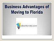 Business Advantages of Moving to Florida |authorSTREAM