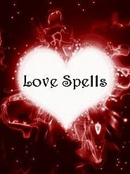 Love Spells | Powerful Love Charms | Casting Love Talismans