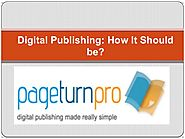 Digital Publishing: How It Should be!