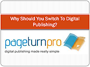 Why Should You Switch To Digital Publishing