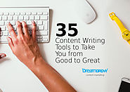 35 Content Writing Tools to Take You from Good to Great @DreamGrow 2018