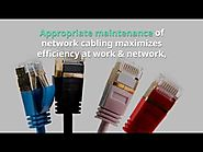 Why should an Enterprise needs proper management of Network Cabling Services