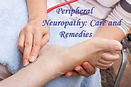 Peripheral Neuropathy: Care and Remedies ?