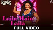 Laila Main Laila song from Raees starring Shah Rukh Khan and Sunny Leone