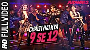 Chalti Hai Kya 9 Se 12 Full Song from Judwaa 2
