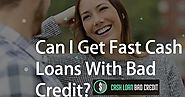 Can I Get Instant Cash Loans With Bad Credit?