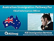 Australia Immigration Pathway for Chief Information Officer (ANZSCO Code: 135111)