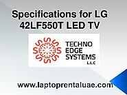 Specifications for LG 42LF550T LED TV Rental Dubai