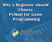 Why a Beginner should Choose Python for Game Programming - World Web Technology