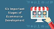 Six Important Stages of Ecommerce Development