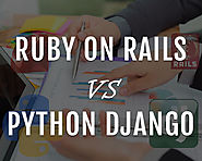 Ruby on Rails vs. Python Django – Which Web Development Service Is Better?