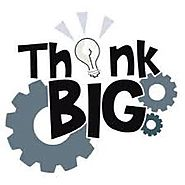 Think Big – TheMavenInspiring