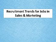 Recruitment Trends for Jobs in Sales & Marketing