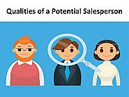 Qualities of a Potential Salesperson