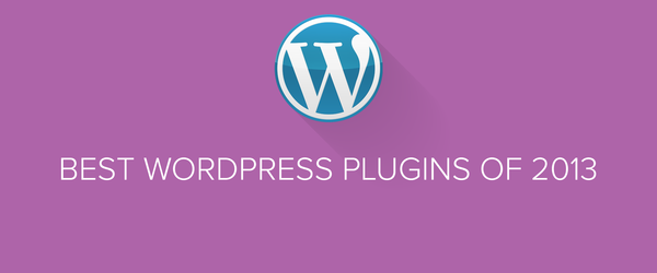 Headline for Best WordPress Plugins of 2013