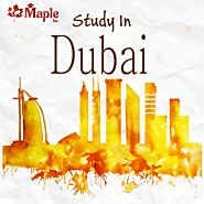 Study in Dubai - Maple Inc