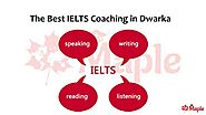 IELTS Preparation at Dwarka - Maple Inc