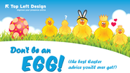 Don't be an egg - the best Easter advice you will ever get (Apr 2011)