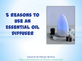 5 Reasons To Use an Essential Oil Diffuser