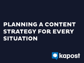 Planning a Content Strategy for Every Situation