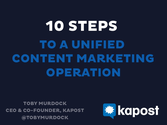 Funnelholic Webinar: 10 Steps to a Unified Content Marketing Operation