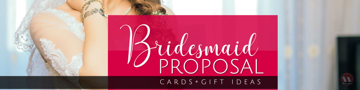 Headline for Bridesmaid Proposal Gifts & Ideas | Weddings