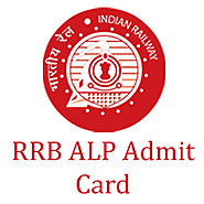 RRB ALP Admit Card 2018 Online Download & Hall Ticket For Technician | SarkariExam.com