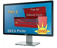 Part 2: Forty Educational Websites For Your Summer 2015 Toolkit