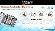 Carrier Applicator Machines - MummCraft Products