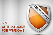10 Best Anti-Malware Software for Windows