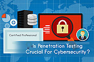 Is Penetration Testing Need Of The Hour For Ensuring Cybersecurity?