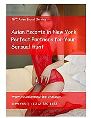 Asian Escorts in New York – Perfect Partners for Your Sensual Hunt